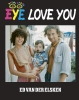 Ed van der Elsken ,Eye love you