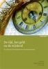 De tijd, het geld en de wijsheid,een bezinning op het tijdsprobleem in de gezondheidszorg