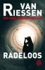 <b>Joop van Riessen</b>,Radeloos