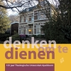 Dietrich van Driel,Denken om te dienen