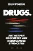 Teun  Voeten ,Drugs