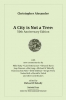 Christopher  Alexander ,A City is Not a Tree: 50th Anniversary Edition