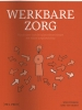 Anki Van Heden Wim  Stinkens,Werkbare zorg