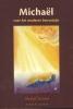 Rudolf  Steiner ,Michaël en het moderne bewustzijn