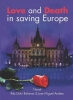<b>Rita  Dulci Rahman, Jose Miguel  Andreu</b>,Love and death in saving Europe