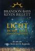 Kevin  Billett Brandon  Bays,Licht in het hart van duisternis