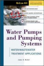Rishel, James B. Water Pumps and Pumping Systems