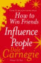 Dale,Carnegie How to Win Friends and Influence People