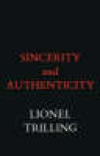Lionel Trilling Sincerity and Authenticity