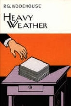 Wodehouse, P.G. Heavy Weather