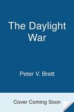 Peter V. Brett The Daylight War