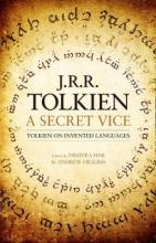 Andrew Higgins J. R. R. Tolkien    Dimitra Fimi, A Secret Vice