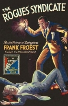 Frank Froest The Rogues` Syndicate