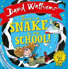 Walliams, David There`s a Snake in My School!