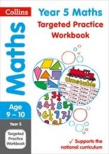 Collins KS2 Year 5 Maths Targeted Practice Workbook