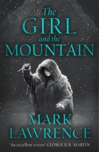 Mark Lawrence , The Girl and the Mountain