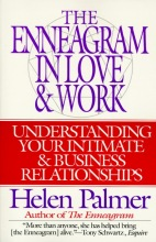 Helen Palmer The Enneagram in Love and Work Understanding Your Intimate and Business Relationships