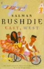 Rushdie, Salman East, West
