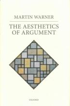 Martin Warner The Aesthetics of Argument