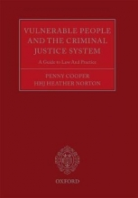 Cooper, Penny Vulnerable People and the Criminal Justice System