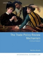 Kende, Mathias The Trade Policy Review Mechanism