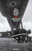 Richard,Overy Birth of the Raf, 1918