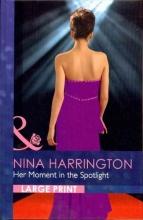 Harrington, Nina Her Moment in the Spotlight