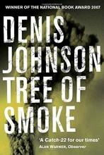 Denis Johnson, Tree of Smoke