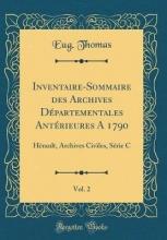 Thomas, Eug. Thomas, E: Inventaire-Sommaire des Archives Départementales