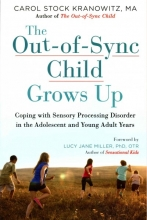Carol Kranowitz The Out-of-Sync Child Grows Up