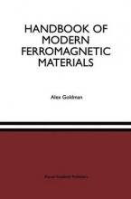 Alex Goldman Handbook of Modern Ferromagnetic Materials