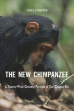 Craig Stanford The New Chimpanzee