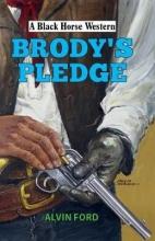 Ford, Alvin Brody`s Pledge