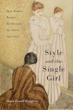 Hodgkins, Hope Howell Style and the Single Girl