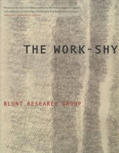 Blunt Research Group The Work-Shy