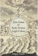 Kneidel, Gregory John Donne & Early Modern Legal Culture