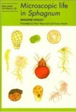 Marjorie Hingley,   Peter J. Hayward,   Diana Herrett Microscopic life in Sphagnum