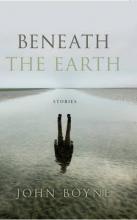 Boyne, John Beneath the Earth