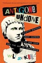 Aitken, Will Antigone Undone