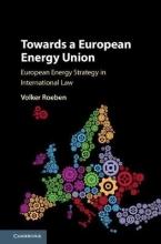 Roeben, Volker Towards a European Energy Union