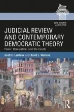 Scott Lemieux,   David Watkins Judicial Review and Contemporary Democratic Theory