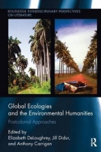 Global Ecologies and the Environmental Humanities