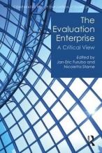 Jan-Eric (Regeringskansliet, Sweden) Furubo,   Nicoletta (Sapienza University of Rome, Italy) Stame The Evaluation Enterprise