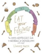 Lindsey Smith Eat Your Feelings