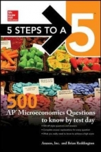 Reddington, Brian 5 Steps to a 5 500 AP Microeconomics Questions to Know by Test Day