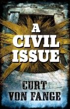 Von Fange, Curt A Civil Issue