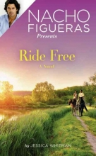 Whitman, Jessica Nacho Figueras Presents Ride Free