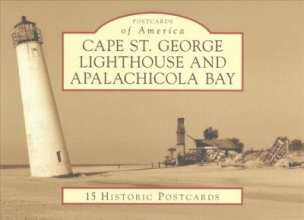 Hargrove, James L.,   Talley, Carol A. Cape St. George Lighthouse and Apalachicola Bay