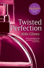 Glines, Abbi Twisted Perfection (UK Edition)