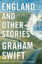 Swift, Graham England and Other Stories